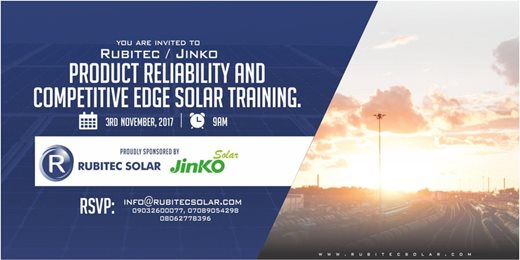 RUBITEC-JINKO PRODUCT RELIABILITY AND COMPETITIVE EDGE SOLAR TRAINING
