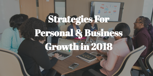 Strategies For Personal & Business Growth in 2018