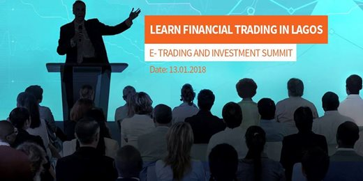 E- Trading & Investment Summit in Lagos!