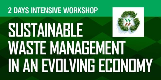 Sustainable Waste Management in an Evolving Economy