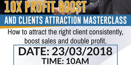 10X Profit Boost And Customer Attraction Master Class