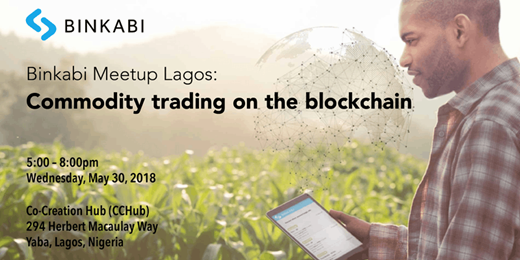 Learn Commodity trading on the blockchain with Binkabi Meetup Lagos