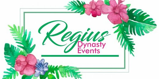 REGIUS DYNASTY EVENTS