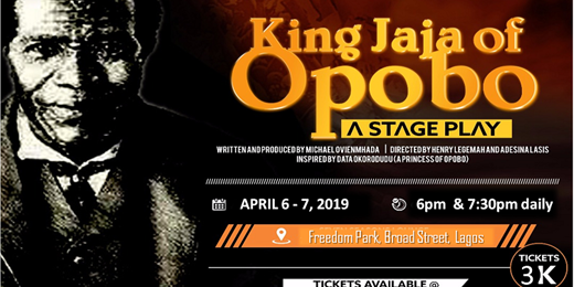 King Jaja of Opobo (A Stage Play)