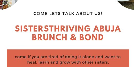 SistersThriving Abuja Brunch & Bond